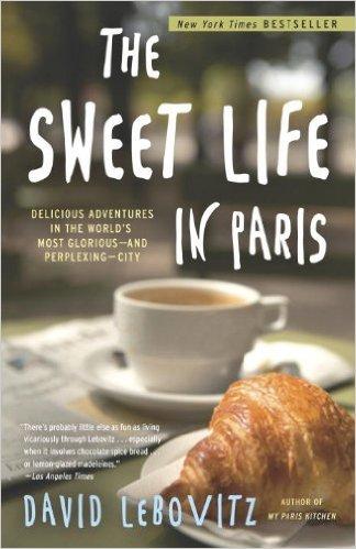 Book Love: The Sweet Life inParis